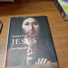 Libros de segunda mano: PUIG ARMAND, JESÚS. UNA BIOGRAFÍA, DESTINO, BARCELONA, 2005. Lote 246140120