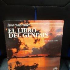 Libros de segunda mano: LIBRO PARA COMPRENDER EL LIBRO DEL GÉNESIS. Lote 246145195