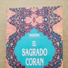 Libros de segunda mano: EL SAGRADO CORÁN, POR MAHOMA (OBELISCO, 1997). 562 PÁGINAS CON CUBIERTAS EN RÚSTICA.. Lote 246504055