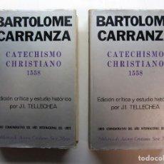 Libros de segunda mano: BARTOLOMÉ CARRANZA. CATECHISMO CHRISTIANO 1558. J.I: TELLECHEA. BIBLIOTECA AUTORES CRISTIANOS 1972.. Lote 246546360