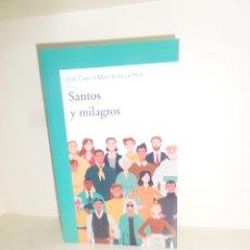 Libros de segunda mano: SANTOS Y MILAGROS - JOSE CARLOS MARTIN DE LA HOZ - DISPONGO DE MAS LIBROS. Lote 247095670