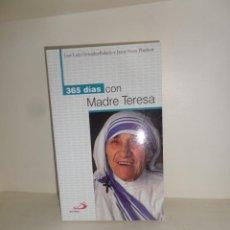 Libros de segunda mano: 365 DIAS CON MADRE TERESA - JOSE LUIS GONZALEZ BALADO / JANET NORA PLAYFOOT - DISPONGO DE MAS LIBROS. Lote 247096705
