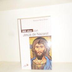 Libros de segunda mano: 365 DIAS CON JESUS DE NAZARET - FRANCISCA SIERRA GOMEZ - DISPONGO DE MAS LIBROS. Lote 247272995