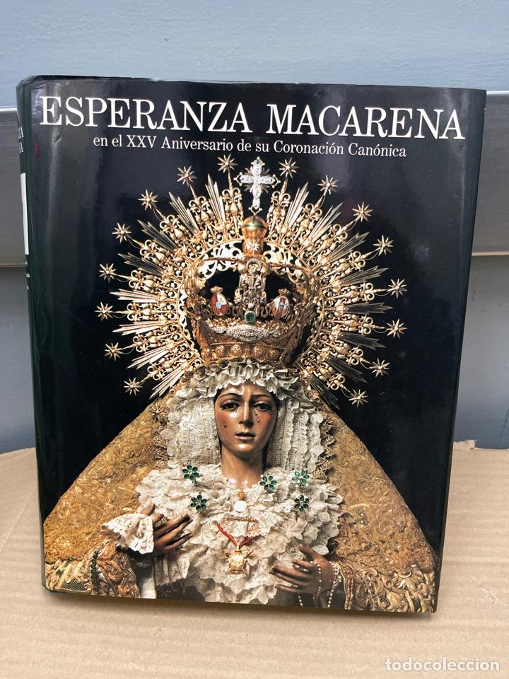 LIBRO ESPERANZA MACARENA EN EL XXV ANIVERSARIO DE SU CORONACIÓN CANÓNICA (Libros de Segunda Mano - Religión)