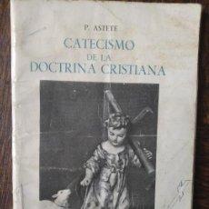 Libros de segunda mano: CATECISMO DE LA DOCTRINA CRISTIANA, P. ASTETE - SALAMANCA 1977.. Lote 247464885
