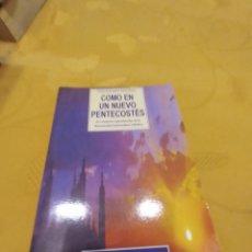 Libros de segunda mano: M-22 LIBRO COMO EN UN NUEVO PENTECOSTES PATTI GALLAGHER MANSFIELD. Lote 247578255