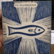 Livres d'occasion: LOS CUATRO EVANGÉLICOS, P. C. VILLAPADIERNA. REI-294. Lote 248572060