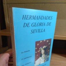 Livros em segunda mão: HERMANDADES DE GLORIA DE SEVILLA - JUAN MARTINEZ ALCALDE (1ª EDICIÓN, 1988). Lote 248828690