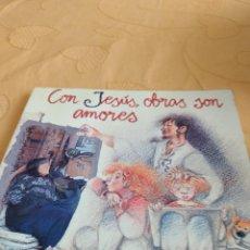 Libros de segunda mano: M-28 LIBRO CON JESUS OBRAS SON AMORES ORIENTACIONES PARA CATEQUISTAS. Lote 249486700
