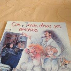 Libros de segunda mano: M-28 LIBRO CON JESUS OBRAS SON AMORES ORIENTACIONES. Lote 249486795