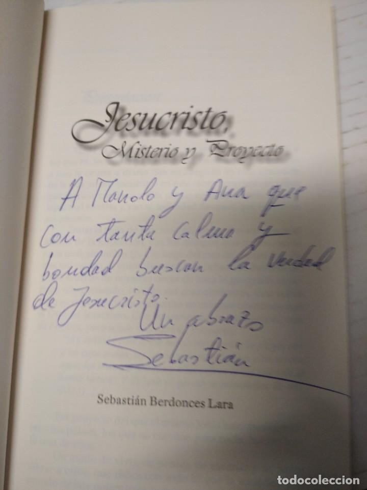 Libros de segunda mano: Jesucristo misterio y proyecto. Sebastián Berdonces Lara. - Foto 3 - 251922495