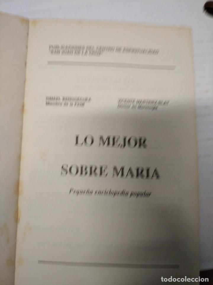 Libros de segunda mano: Lo mejor sobre María. Bengoechea/Blat. - Foto 3 - 251922590