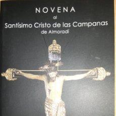 Libros de segunda mano: NOVENA DEL CRISTO DE LAS CAMPANAS. Lote 252181605