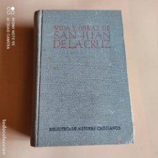 Libri di seconda mano: VIDA Y OBRA DE SAN JUAN DE LA CRUZ. BIBLIOTECA DE AUTORES CRISTIANOS. 1950. PAGS, 1431.. Lote 254017210