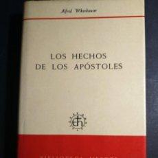Libros de segunda mano: LOS HECHOS DE LOS APOSTOLES - ALFRED WIKENBAUSER. Lote 254155115
