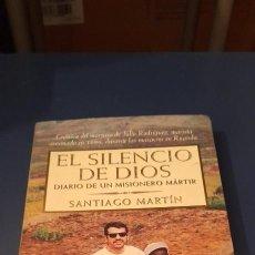 Libros de segunda mano: EL SILENCIO DE DIOS # DIARIO DE UN MISIONERO MARTIR. Lote 254184130
