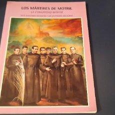 Libros de segunda mano: LOS MARTIRES DE MORTIL. Lote 254184610