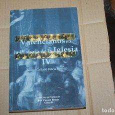 Libros de segunda mano: VALENCIANOS EN LA HISTORIA DE LA IGLESIA IV, EMILIO CALLADO, FACULTAD TEOLOGÍA SAN VICENTE FERRER. Lote 254202525