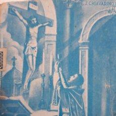Libros de segunda mano: EL MAYOR TESORO O SEA LA SANTA MISA LUIS CHIAVARINO FLORIDA 1945. Lote 254272880