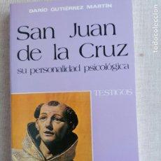 Libros de segunda mano: SAN JUAN DE LA CRUZ. SU PERSONALIDAD PSICOLÓGICA. GUTIÉRREZ MARTÍN. PAULINAS. 1990 180PP NUEVO. Lote 254277740