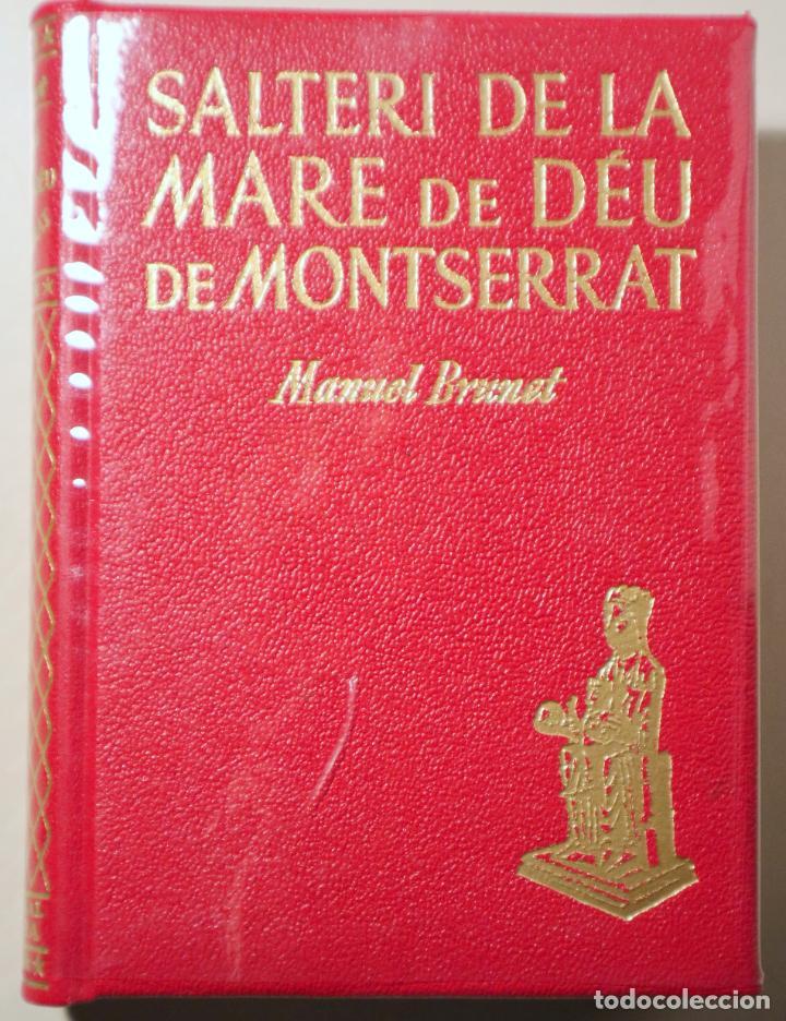 BRUNET, MANUEL - SALTERI DE LA MARE DE DÉU DE MONTSERRAT - BARCELONA 1948 (Libros de Segunda Mano - Religión)