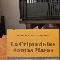 Libros de segunda mano: LA CRIPTA DE LAS SANTAS MASAS. Lote 254385965