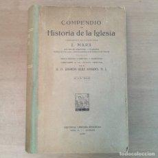 Libros de segunda mano: COMPENDIO DE LA HISTORIA DE LA IGLESIA. Lote 254412035