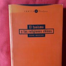 Libros de segunda mano: EL TAOISMO Y LAS RELIGIONES CHINAS. HENRI MASPERO. TROTTA 25 PARAFIGMAS 2000. Lote 254737565