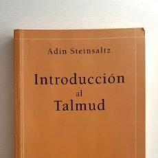 Libros de segunda mano: INTRODUCCIÓN AL TALMUD. ADIN STEINSTALTZ. RÍOPIEDRA. JUDAÍSMO. RARO Y BUSCADO. Lote 255002875