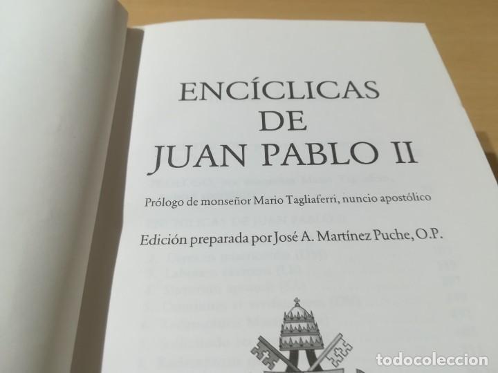 Libros de segunda mano: ENCICLICAS DE JUAN PABLO II / J A MARTINEZ PUCHE / EDIBESA / AG64 - Foto 7 - 255003515