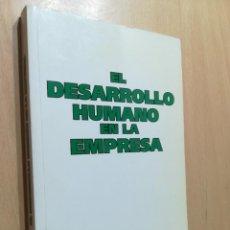 Libros de segunda mano: EL DESARROLLO HUMANO EN LA EMPRESA / ACCION SOCIAL EMPRESARIAL / / GUI20. Lote 255416015