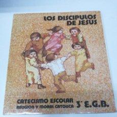 Libros de segunda mano: LIBRO 3 EGB DE RELIGIÓN CRISTIANA CATÓLICA LOS DISCÍPULOS DE JESÚS CATECISMO ESCOLAR EDUCACIÓN. Lote 255459185