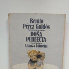Libros de segunda mano: DOÑA PERFECTA - BENITO PÉREZ GALDÓS - ALIANZA EDITORIAL, 1983. Lote 271021728