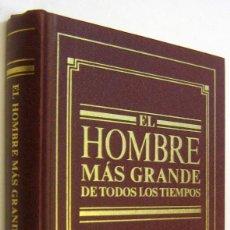 Libros de segunda mano: EL HOMBRE MAS GRANDE DE TODOS LOS TIEMPOS - ILUSTRADO. Lote 256160140