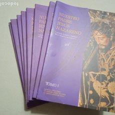 Libros de segunda mano: NUESTRO PADRE JESÚS NAZARENO. LEYENDA, HISTORIA Y REALIDAD DE LA IMAGEN Y SU COFRADIA. JAEN. 8 TO. Lote 257379715