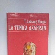 Libros de segunda mano: LA TÚNICA AZAFRÁN - T LOBSANG RAMPA - EDICIONES DESTINO. Lote 277519853