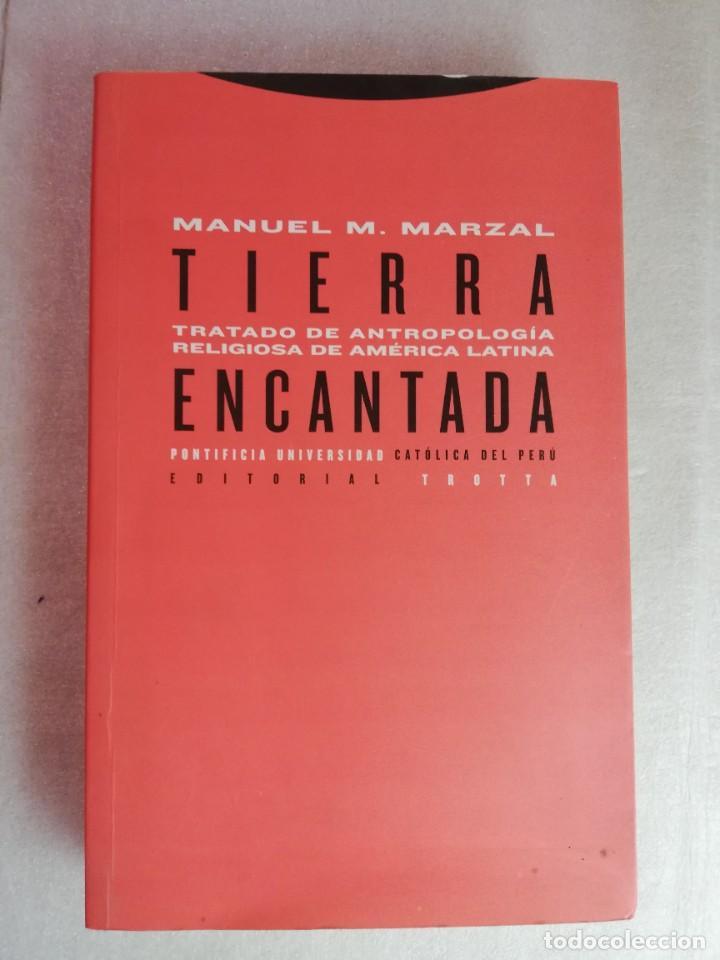 TRATADO DE ANTROPOLOGÍA RELIGIOSA DE AMÉRICA LATINA - TIERRA ENCANTADA - M MARZAL (Libros de Segunda Mano - Religión)