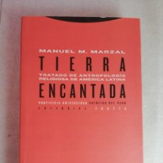 Libros de segunda mano: TRATADO DE ANTROPOLOGÍA RELIGIOSA DE AMÉRICA LATINA - TIERRA ENCANTADA - M MARZAL. Lote 257735325