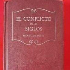 Libri di seconda mano: ADVENTISMO, EL CONFLICTO DE LOS SIGLOS DURANTE LA ERA CRISTIANA / EVA G. DE WHITE / EDI. PUBLICACION. Lote 257801675
