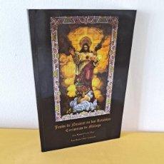 Libros de segunda mano: JOSE MANUEL LEIVA Y ANA MARIA ALDEA - JESÚS DE NAZARETH EN LOS RETABLOS CERÁMICOS DE MÁLAGA ,FIRMADO. Lote 258745215