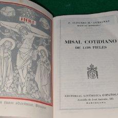 Libros de segunda mano: MISAL COTIDIANO DE LOS FIELES. P. ALFONSO M ° GUBIANAS. EDITORIAL LITURGICA ESPAÑOLA.. Lote 259754065