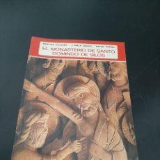 Libros de segunda mano: EL MONASTERIO DE SANTO DOMINGO DE SILOS. Lote 259885925