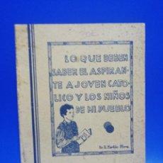 Libros de segunda mano: LO QUE DEBEN SABER EL ASPIRANTE A JOVEN CATOLICO Y LOS NIÑOS DE MI PUEBLO. B. MARTIN. 1982. PAG.78.. Lote 261181600