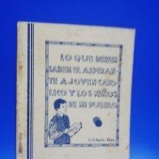 Libros de segunda mano: LO QUE DEBEN SABER EL ASPIRANTE A JOVEN CATOLICO Y LOS NIÑOS DE MI PUEBLO. B. MARTIN. 1982. PAG.78.. Lote 261181700