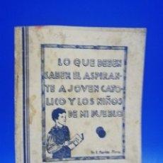 Libros de segunda mano: LO QUE DEBEN SABER EL ASPIRANTE A JOVEN CATOLICO Y LOS NIÑOS DE MI PUEBLO. B. MARTIN. 1982. PAG.78.. Lote 261181770