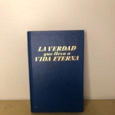 Livros em segunda mão: LA VERDAD QUE LLEVA A VIDA A VIDA ETERNA -INTERNATIONAL BIBLE AND TRACT SOCIRTY OF NY ,INC -1968. Lote 261222440