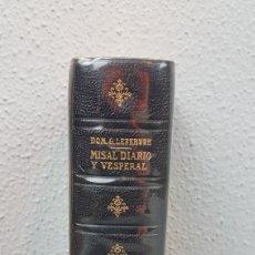 Libros de segunda mano: MISAL DIARIO Y VESPERAL. GASPAR LEFEBVRE. (1946, 11. EDICIÓN) DESCLEE BROUWER EDITA.. Lote 261613630