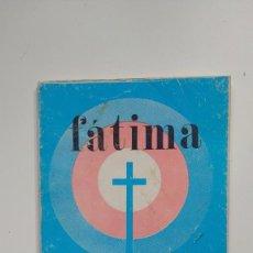 Libros de segunda mano: FATIMA 60 ANIVERSARIO DE LAS APARICIONES 1917-1977 - EDITORIAL CLARET. Lote 262052500