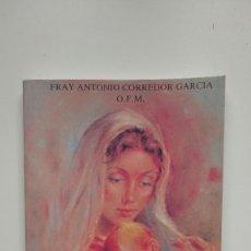Libros de segunda mano: MARIA EN TU VIDA - FRAY ANTONIO CORREDOR GARCÍA - APOSTOLADO MARIANO, 2000. Lote 262052735
