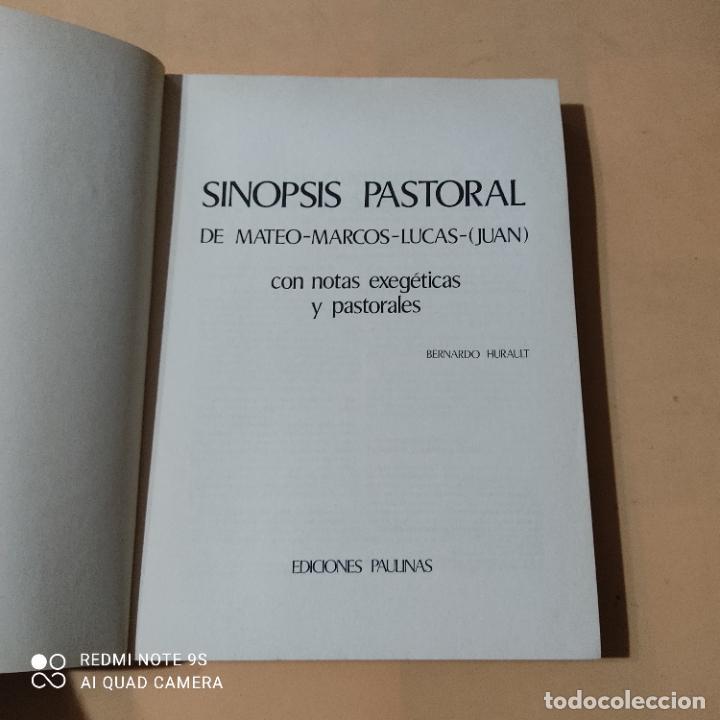 Libros de segunda mano: SINOPSIS PASTORAL DE MATEO-MARCOS-LUCAS-JUAN. 1980. BERNARDO HURAULT. EDICIONES PAULINAS. 311 PAGS. - Foto 2 - 262322175